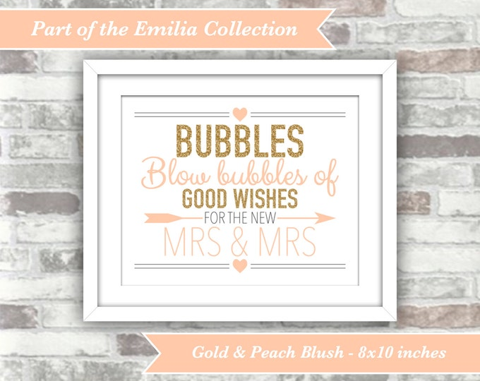 INSTANT DOWNLOAD - Emilia Collection - Printable Wedding Bubbles Sign - Mrs & Mrs - Digital File - 8x10 - Gold Glitter Effect Peach Blush