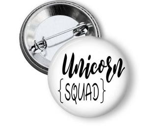 Unicorn Squad, Unicorn Party Favors, Unicorn Birthday, Gift for Her, Gift under 5, Unique Gift, Girls Birthday Party, Unicorn Style, Pinback