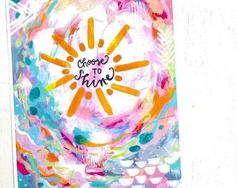 "Inspirational Art - ""Choose to Shine"" - 8.5x11 Print / Sunshine Art / Colorful Gift / Positive and Motivational Wall Decor"