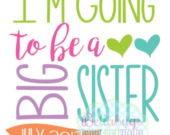 I'm Going to be a Big Sister IRON ON TRANSFER - Tshirt - Bodysuit - Girl - Tote Bags - Pregnancy Announcement