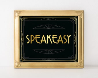 Roaring 20s party decorations - Speakeasy sign. Prohibition era party sign, art deco style, black and gold party decor, great gatsby poster