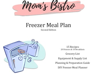 Freezer Meal Plan - Detailed Freezer Meal Planning Guide with Recipes and Grocery List - Budget Meal Plan - Meal Planner - Printable