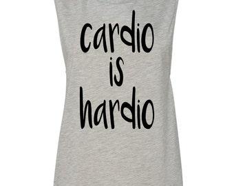 Cardio Is Hardio Muscle Tank Top Women's Running Tank Cardio Tank Workout Tank Gym Fitness