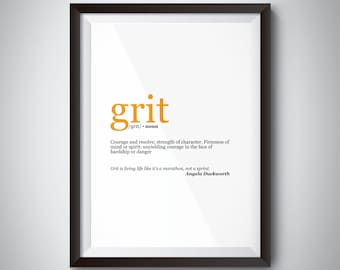 Grit Inspirational Quote Poster; Digital Download; motivational quote print for successful life values