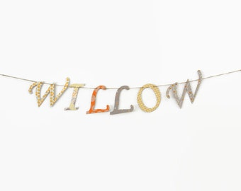 Custom Name Banner ~ Fabric Banner ~ Fabric Letters ~  Photo prop ~ WILLOW Collection