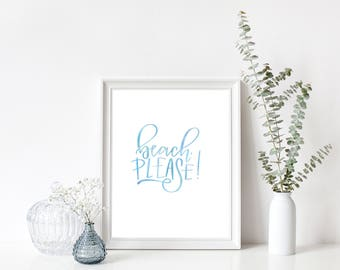 Beach, Please printable wall art - instant download
