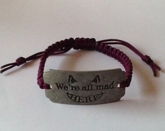 """Alice """"We're all mad here"""" Bracelet"""
