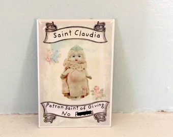 Antique Porcelain Doll Magnet Adventures of Claudia Patron Saint of Giving No F#cks Mature Listing