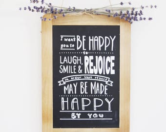 Chalkboard sign - Be Happy - Inspirational Quote - Bahai Quote - Hand Lettering