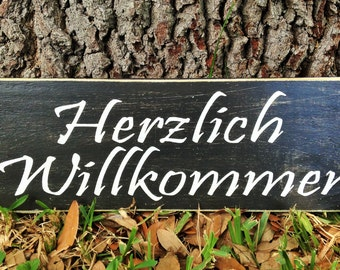 14x6 Herzlich Willkommen Heartly Welcome in German (Choose Color) Shabby Chic German Sign