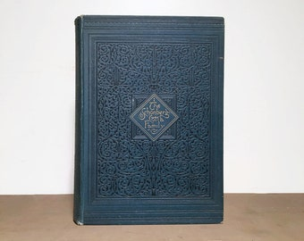 Chronicles of the Schonberg-Cotta Family, Decoratively-Bound Antique Book, Illustrated 19th Century Book