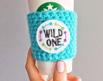Wild One Cup Sleeve, Wild One Coffee Cozy, Wild One Gift