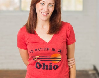 I'd Rather Be In Ohio Women's Screen Printed V-Neck T-shirt
