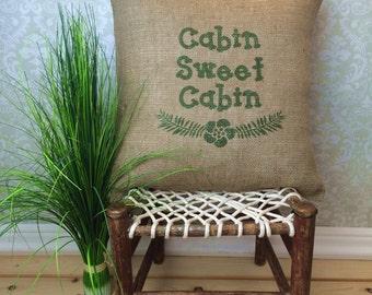 Cabin Sweet Cabin Burlap Pillow, Cabin Pillow,  Cabin Decor, Rustic Home Decor, Cabin Art