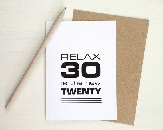 30 geburtstag karte schwarz druck lustige karte entspannen 30. Black Bedroom Furniture Sets. Home Design Ideas