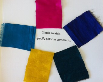 "Swatch of 100% dupioni silk fabric 2 inch by 2 inch Your choice of any color from our store SPECIFY color under ""comments"""