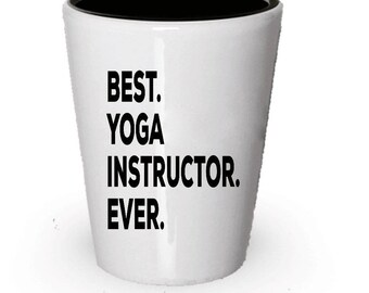 Yoga Instructor Shot Glass, Best Yoga Instructor Ever, Yoga Instructor gift, Gift for Yoga Instructor , Birthday Gift, Christmas Present