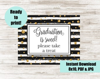 Graduation is Sweet, Please take a treat, Graduation Favor Sign, Printable Gradation Party Sign, Digital Commencement Party Sign, 8x10