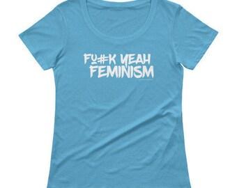 FUCK YEAH FEMINISM womens graphic tees. Feminism tshirt. Social justice shirt. Girl power shirt. Badass feminist. Liberal tshirt.