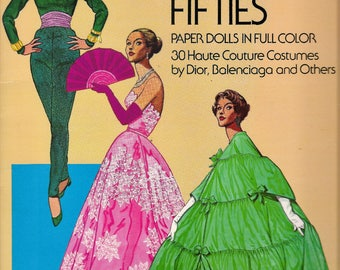 Tom Tierney Paper Dolls Great Fashion Designs of the Fifties Full Color Haute Couture Costumes Dior Balenciaga Fashion Art