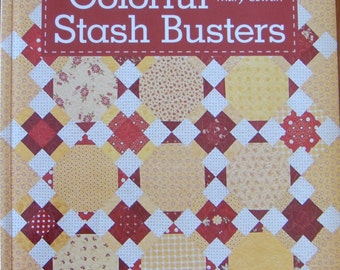 Colorful Stash Busters - Quilting Book