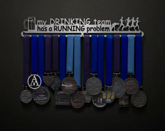 My Drinking Team Has A Running Problem - Allied Medal Hanger