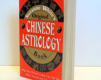 Suzanne White's Original Chinese Astrology Book