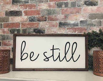 Be still painted solid wood sign