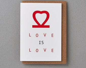 LOVE is LOVE - Love Cards,Just Because, Cool Greeting Cards ,Love You Cards,Cute Wedding Cards,Typography Cards, Birthday Cards