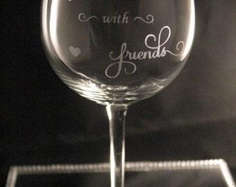 Friendship Wine Glass and Glass Charm, Friend Gift, Best Friend Gift, Special Friend Gift, Etched Wine Glass, Birthday Gift