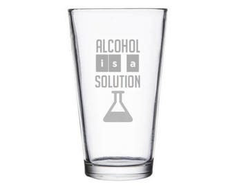 Alcohol is a Solution Glass - Geek Decor - Scientist Gift - Chemist Gift - Geek Gift - Geeky Gifts - Nerd Gifts - Nerd Decor - Nerdy Gifts