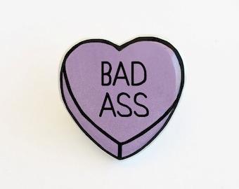 Bad Ass - Anti Conversation Purple Heart Pin Brooch Badge