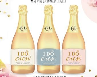 Mini I DO CREW labels, Bachelorette Party Mini Champagne Labels, Bridesmaid Label, Party Favor, Bridesmaid Gift, Custom Champagne label