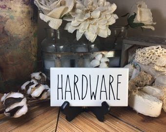 Rae Dunn Inspired HARDWARE Sign Farmhouse Style Home Decor Rae Dunn Sign Farmhouse Sign Fixer Upper Decor Farm Decor Shabby Chic
