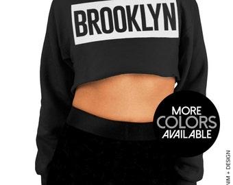 Brooklyn Cropped Hoodie Sweatshirt - NYC - Bed Stuy - Bushwick - Greenpoint - Williamsburg - Kensington Sweatshirt - Brooklynites
