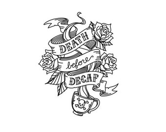 Death before decaf tattoo style rubber stamp coffee tea cup