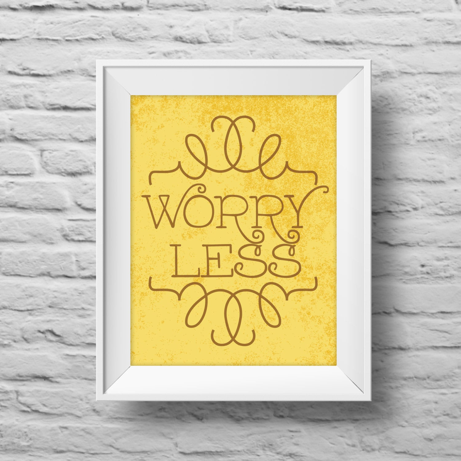 WORRY LESS unframed art print Typographic poster, inspirational ...