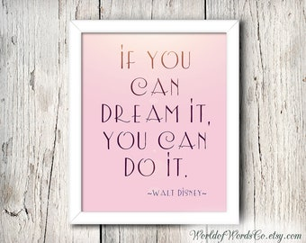 Walt Disney Quote Print, If you can Dream it, You can do it, Walt Disney Printable, Nursery Decor, Disney Decor, Disney Poster, Disney Quote