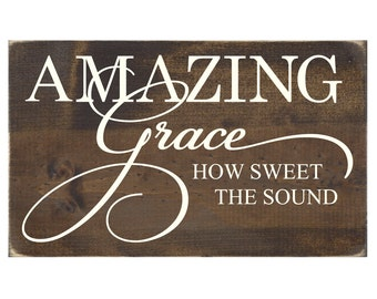 Rustic Wood Christian Sign Plaque Home Decor - Amazing Grace How Sweet the Sound (#1282)