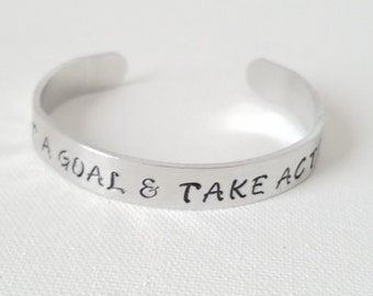 Custom Hand Stamped Jewelry Cuff Inspirational Quote Set A Goal and Take Action