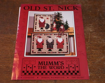 Quilt Pattern  Uncut Old St Nick a Mumm's The Word Quilt pattern and instructions Christmas Wall Hanging