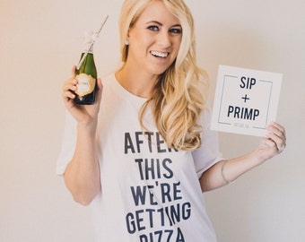RESERVED: 6 T-shirts After This We're Getting Pizza T-Shirt - Bridal Party Getting Ready Outfit - Bride robe