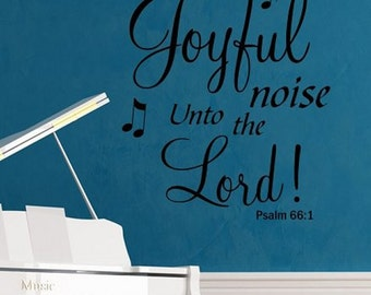 WW283  Make a Joyful Noise Vinyl Wall Decal