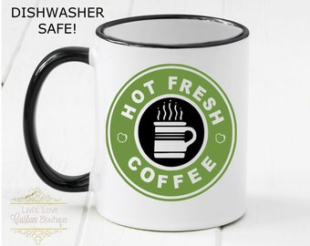 Hot Fresh Coffee Mug - Gibbs Mug - Coworker Gift - Gibbs Coffee Mug Gender Neutral Gift Idea - Dishwasher Safe Manly Secret Santa