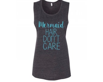 Mermaid Hair Don't Care Muscle Tank Top Beach Tank