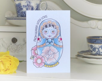 From Russia with Love Russian Doll tattoo handmade birthday card