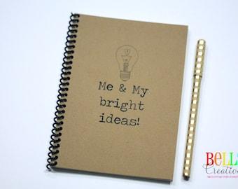 Me and My Bright Ideas Kraft Blank Journal