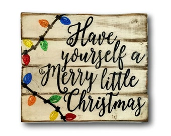 Have Yourself A Merry Little Christmas Sign- Christmas Decoration- Rustic Christmas- Glitter Christmas Decor- Christmas Gift- Pallet Sign