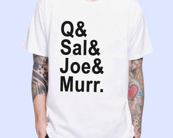 Q Sal Joe Murr Impractical Jokers Squad Goals  TV Show Inspired. Male and Female T-shirt