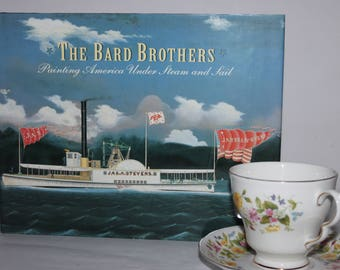 Bard Brothers, America steam & sail, Mariners Museum, Virginia, HB 1997, American folk art painting